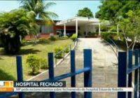 Vereadores cobram da Secretaria Estadual de Saúde reabertura do Hospital Eduardo Rabello